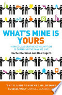 What   s Mine Is Yours  How Collaborative Consumption is Changing the Way We Live