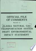 Official File of Comments Received on Alaska Natural Gas Transportation System Draft Environmental Impact Statement
