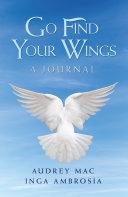 Go Find Your Wings Pdf/ePub eBook