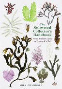 The Seaweed Collector s Handbook