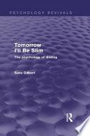 Tomorrow I ll Be Slim  Psychology Revivals