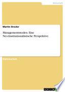 Managementmoden - Eine Neo-Institutionalistische Perspektive