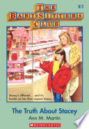The Baby Sitters Club  3  The Truth About Stacey Book