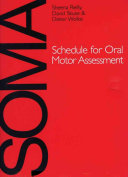 Schedule for Oral Motor Assessment (SOMA)