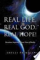 Real Life  Real God  Real Hope