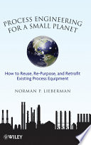 Process Engineering For A Small Planet Book PDF