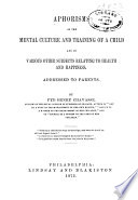 Aphorisms on the Mental Culture and Training of a Child Book