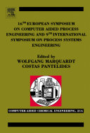 16th European Symposium on Computer Aided Process Engineering and 9th International Symposium on Process Systems Engineering