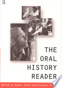 """""""The Oral History Reader"""" by Robert Perks, Alistair Thomson"""