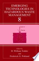 Emerging Technologies in Hazardous Waste Management 8 Book