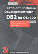 Efficient Software Development with DB2 for OS 390