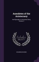 Anecdotes of the Aristocracy