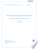 Good, Bad, and Ugly Colonial Activities: Studying Development across the Americas