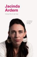 I Know This to Be True: Jacinda Ardern Pdf/ePub eBook