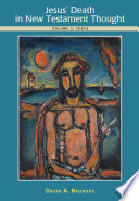 Jesus Death In New Testament Thought Volume 2 Texts