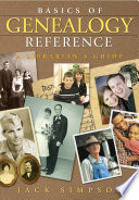 Basics of Genealogy Reference  A Librarian s Guide