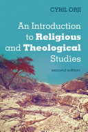 An Introduction to Religious and Theological Studies  Second Edition