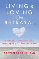 Living and Loving after Betrayal Pdf/ePub eBook