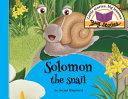 Solomon the Snail