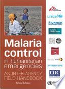 Malaria Control in Humanitarian Emergencies
