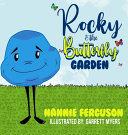 Rocky And The Butterfly Garden Book