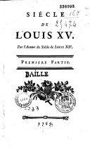 Le siècle de Louis XV. Tome premier [-second]