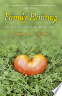 Family Planting  : A Farm-fed Philosphy of Human Relations