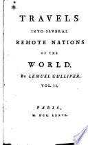Travels Into Several Remote Nations of the World  By Lemuel Gulliver