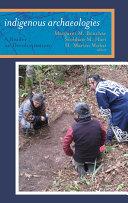 Indigenous Archaeologies Pdf/ePub eBook