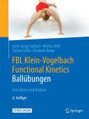 FBL Klein-Vogelbach Functional Kinetics: Ballübungen