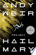 link to Project Hail Mary : a novel in the TCC library catalog