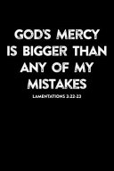 God's Mercy Is Bigger Than My Mistakes