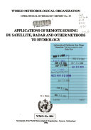 Applications of Remote Sensing by Satellite  Radar and Other Methods to Hydrology
