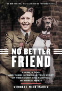 No Better Friend  Young Readers Edition