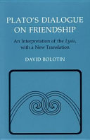 Plato's Dialogue on Friendship