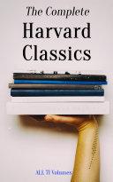 The Complete Harvard Classics - ALL 71 Volumes Pdf/ePub eBook