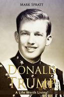 Donald Trump Donald Trump Biography