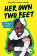 Her Own Two Feet: A Rwandan Girl's Brave Fight to Walk (Scholastic Focus) [Pdf/ePub] eBook