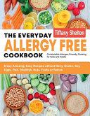 The Everyday Allergy Free Cookbook