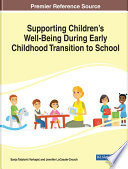 Supporting Children   s Well Being During Early Childhood Transition to School