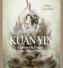 Wisdom of Kuan Yin