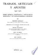 Trabajos, artículos y apuntes, 1940-1972