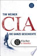 CIA  : Die ganze Geschichte