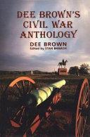 Dee Brown S Civil War Anthology