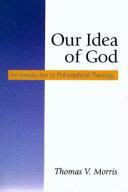 Our Idea of God