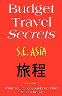 Budget Travel Secrets South East Asia