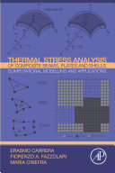 Thermal Stress Analysis of Composite Beams  Plates and Shells