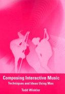 Composing Interactive Music