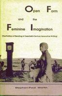 Open Form And The Feminine Imagination PDF