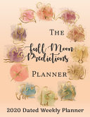 The Full Moon Predictions Planner